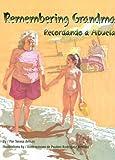 Remembering Grandma / Recordando a Abuela, Teresa Armas, 1558853448