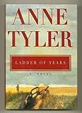 Ladder of Years, Anne Tyler, 0676502296