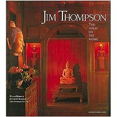 Jim Thompson's House: The House On The Klong