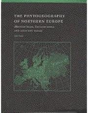 The Phytogeography of Northern Europe: British Isles, Fennoscandia, and Adjacent Areas