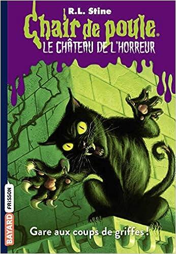 Amazon Fr Le Chateau De L Horreur Tome 01 Gare Aux Coups