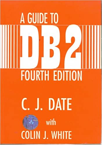 A Guide to DB2: A user's guide to the IBM product IBM