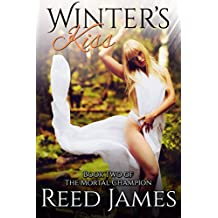 Winter's Kiss (Book Two of the Mortal Champion)