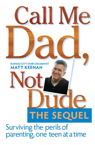 Call Me Dad, Not Dude. The Sequel Pdf