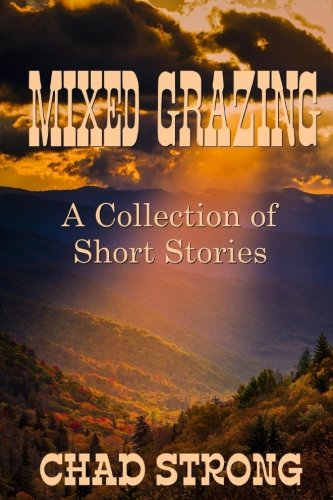 MIXED GRAZING - A Collection of Short Stories