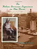 img - for The Italian American Experience in New Haven: Images And Oral Histories (Suny Series in Italian/american Studies) book / textbook / text book