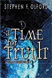 Time for Truth, Stephen Olford, 0899578462