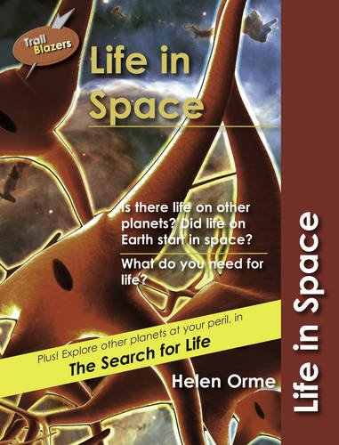 Read Online Life in Space (Trailblazers) ebook