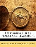 Les Origines de la France Contemporaine, Hippolyte Taine and August Hjalmar Edgren, 1141353083