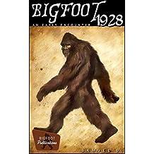 Bigfoot 1928: An Early Encounter