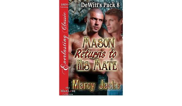 Mason Returns to His Mate [DeWitts Pack 8] (Siren Publishing Everlasting Classic ManLove)