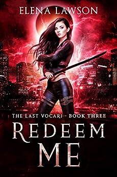 Redeem Me: A Reverse Harem Vampire Romance (The Last Vocari Book 3) by [Lawson, Elena]