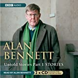 Front cover for the book Untold Stories by Alan Bennett