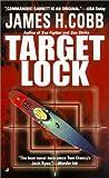 Target Lock, James H. Cobb, 0515134139