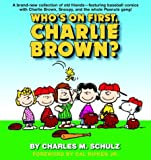 Who's on First, Charlie Brown, Charles M. Schulz, 0345464125