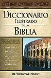 Diccionario Ilustrado de la Biblia, Nelson Reference Books Staff, 0899226507