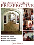 The Artist's Guide to Perspective, Janet Shearer, 1843303450