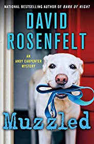 Muzzled: An Andy Carpenter Mystery (An Andy Carpenter Novel (21))