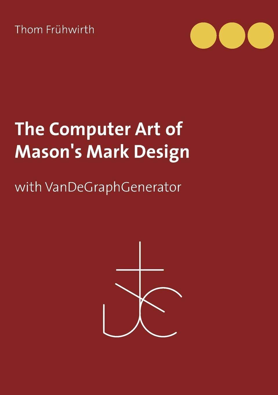 Download The Computer Art of Mason's Mark Design pdf