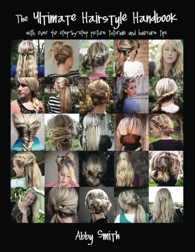 Ultimate Hairstyle Handbook Everyday Hairstyles