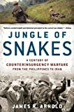Jungle of Snakes, James R. Arnold, 1608190943