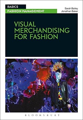 Visual Merchandising for Fashion (Basics Fashion ()