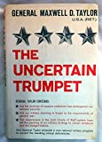 The Uncertain Trumpet