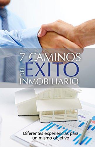Amazon.com: 7 Caminos del éxito inmobiliario: Diferentes ...