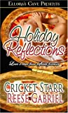 Holiday Reflections, Cricket Starr and Reese Gabriel, 1419954520