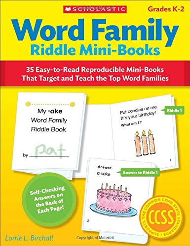 Word Family Riddle Mini-Books: 35 Easy-to-Read Reproducible Mini-Books That Target and Teach the Top Word -