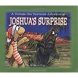Joshua's Surprise: A Tomas the Tortoise Adventure (Las Vegas Review-Journal Book)