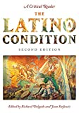 img - for The Latino/a Condition: A Critical Reader, Second Edition (2010-12-15) book / textbook / text book