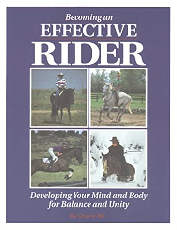 Book Becoming an Effective Rider: Developing Your Mind and Body for Balance and Unity