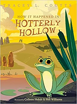 Book How It Happened In Hotterly Hollow by Tracey L. Coutts (2015-10-16)