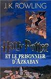 """Afficher """"Harry Potter et le prisonnier d'Azkaban"""""""