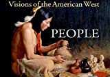 Visions of the American West: People, Logan Ames, 0785821937