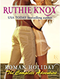 Roman Holiday: The Complete Adventure (2-Book Bundle: The Adventure Begins and The Adventure Continues)