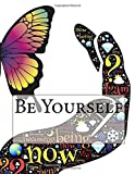 Be Yourself: Adult Coloring Books Stress Relieving Patterns and Gratitude Journal 2-in-1