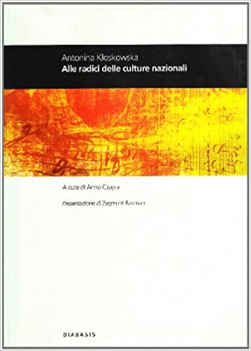 Amazon.it: Alle radici delle culture nazionali - Kloskowska, Antonina,  Czajka, A. - Libri
