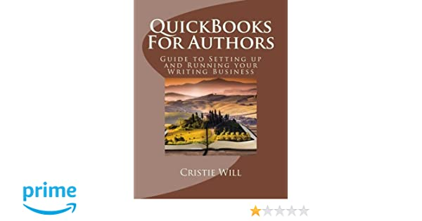 QuickBooks For Authors: Guide to Setting up and Running your