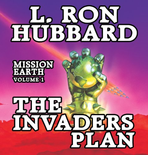 Invaders Plan, The: Mission Earth Volume 1 by Brand: Galaxy Audio