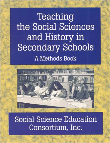 Teaching the Social Sciences and History in Secondary Schools : A Methods Book