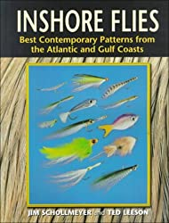 Inshore Flies: Best Contemporary Patterns from the Atlantic and Gulf Coasts