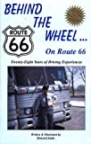 Behind the Wheel...on Route 66, Howard Suttle, 1889915009