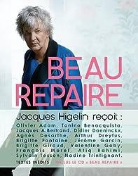 Beau Repaire, Jacques Higelin recoit