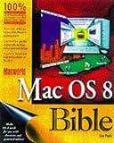 Macworld Mac OS 8 Bible (Macworld Mac OS Bible) Livre Pdf/ePub eBook