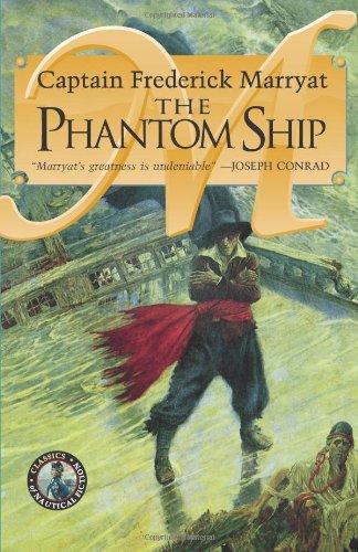 The Phantom Ship (Classics of Nautical Fiction Series) ebook