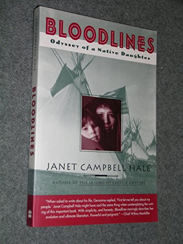 Book cover from Bloodlines: Odyssey of a Native Daughter by Janet Campbell Hale