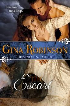 The Escort by [Robinson, Gina]