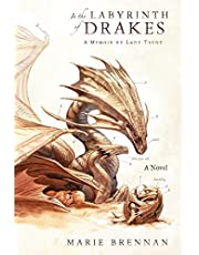 In the Labyrinth of Drakes: A Memoir by Lady Trent: 4